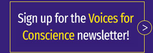 Voices for Conscience Newsletter